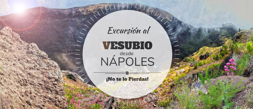 excursion al vesubio desde napoles