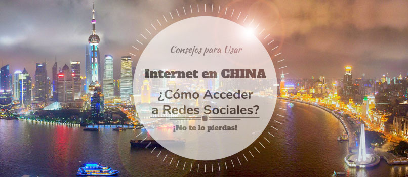 internet en china acceder a redes sociales vpn