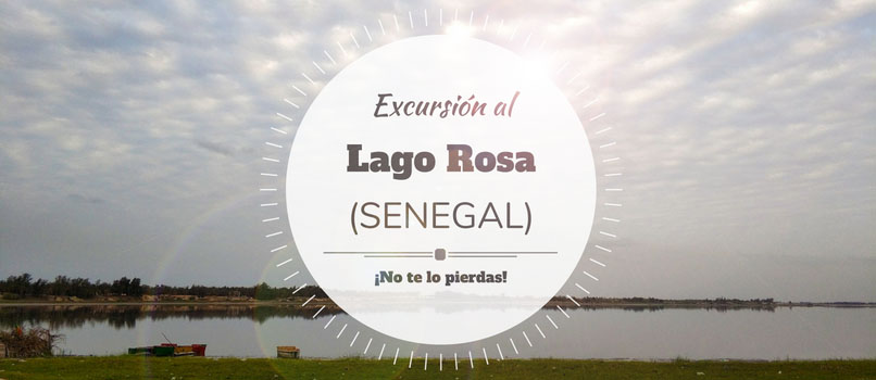 lago rosa excursion senegal
