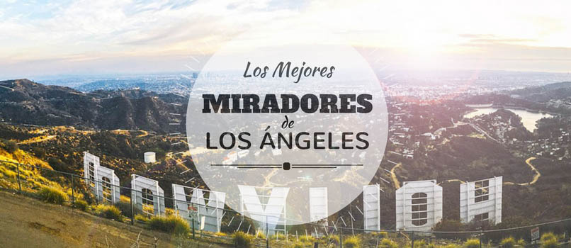 miradores de los angeles hollywood