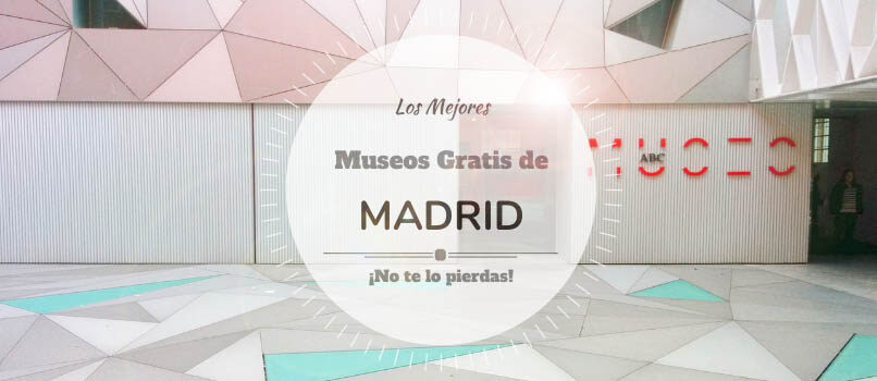 museos gratuitos de madrid