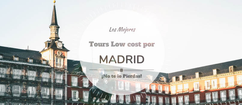 tours low cost por madrid